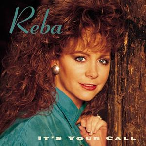 Reba McEntire - It's Your Call - MP3 Download