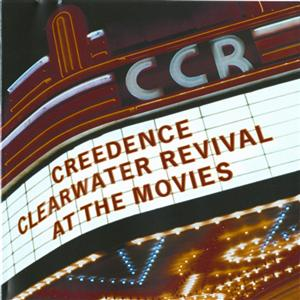 Creedence Clearwater Revival - At The Movies - Remastered - MP3 Download