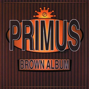 Primus - Brown Album - MP3 Download