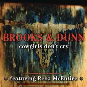 Brooks & Dunn - Cowgirls Don't Cry - MP3 Download