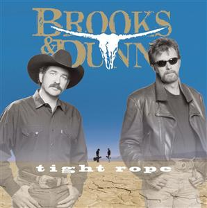 Brooks & Dunn - Tight Rope - MP3 Download