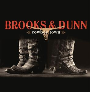 Brooks & Dunn - Cowboy Town - MP3 Download