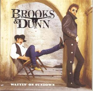 Brooks & Dunn - Waitin' On Sundown - MP3 Download