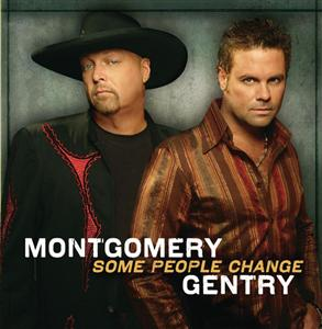 Montgomery Gentry - Some People Change - MP3 Download