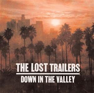 The Lost Trailers - Down In The Valley - MP3 Download
