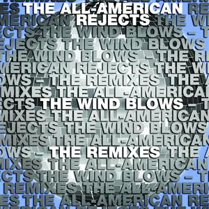 The All-American Rejects - The Wind Blows Remixes - MP3 Download