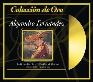 Alejandro Fernandez - Colección De Oro - MP3 Download