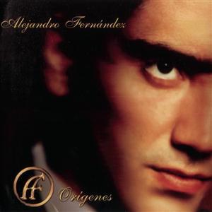 Alejandro Fernandez - Orígenes - MP3 Download