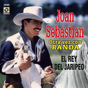 Joan Sebastian - El Rey Del Jaripeo - MP3 Download