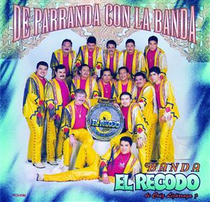 Banda El Recodo - De Parranda Con La Banda - MP3 Download