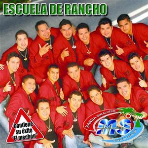 Banda Sinaloense MS de Sergio Lizarraga - Escuela De Rancho - MP3 Download