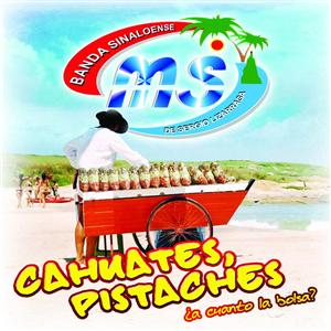 Banda Sinaloense MS de Sergio Lizarraga - Cahuates, Pistaches - MP3 Download