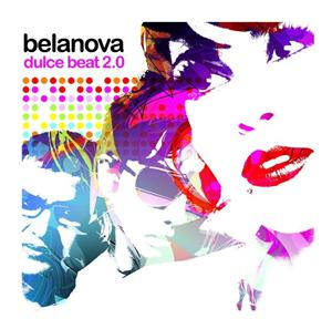 Belanova - Dulce Beat 2.0 - MP3 Download