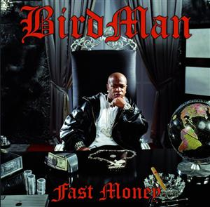 Birdman - Fast Money - Edited Version - MP3 Download
