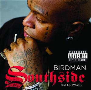 Birdman - Southside - Explicit Version - MP3 Download