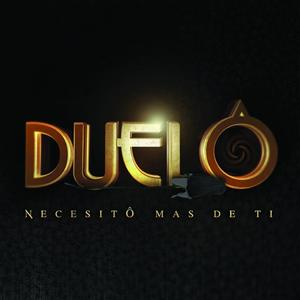 Duelo - Necesito Más De Ti - MP3 Download