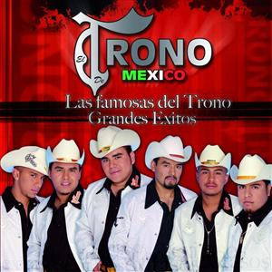 El Trono de Mexico - Las Famosas Del Trono - Grandes Exitos - MP3 Download