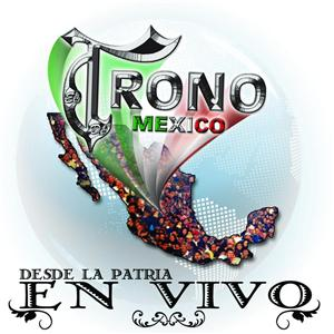 El Trono de Mexico - Desde La Patria En Vivo - MP3 Download