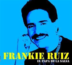 Frankie Ruiz - El Papa De La Salsa - MP3 Download