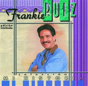 Frankie Ruiz - Mi Historia:  Frankie Ruiz - MP3 Download
