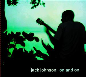 Jack Johnson - On And On - MP3 Download