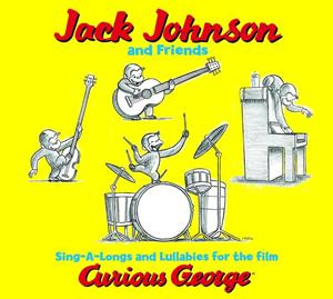 Jack Johnson - Sing-A-Longs & Lullabies For The Film Curious George - MP3 Download