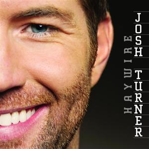 Josh Turner - Haywire - MP3 Download