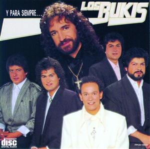 Los Bukis - Y Para Siempre ... - International Version - MP3 Download
