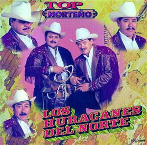 Los Huracanes Del Norte - Top Norteño - MP3 Download