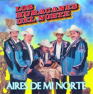 Los Huracanes Del Norte - Aires De Mi Norte - MP3 Download