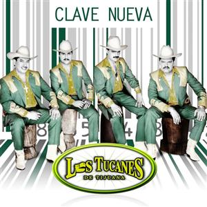 Los Tucanes De Tijuana - Clave Nueva - MP3 Download