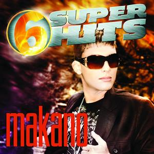 Makano - 6 Super Hits - MP3 Download