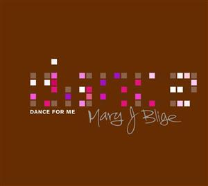 Mary J. Blige - Dance For Me - MP3 download