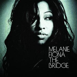 Melanie Fiona - The Bridge - eAlbum - MP3 Download