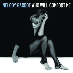 Melody Gardot - Who Will Comfort Me - MP3 Download