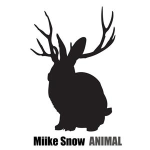 Miike Snow - Animal - MP3 Download
