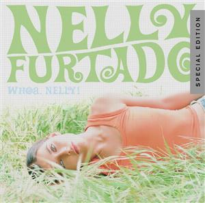 Nelly Furtado - Whoa, Nelly! - Special Edition - MP3 Download