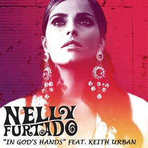 Nelly Furtado - In God's Hands - feat. Keith Urban - MP3 Download