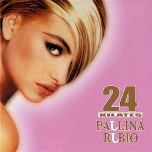 Paulina Rubio - 24 Kilates - MP3 Download