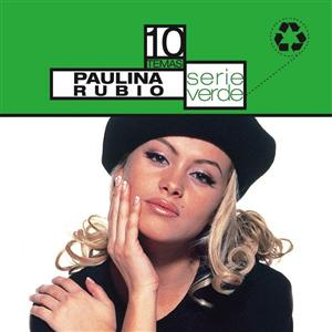 Paulina Rubio - Serie Verde- Paulina Rubio - MP3 Download