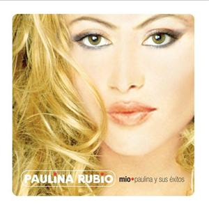 Paulina Rubio - Mio- Paulina Y Sus Exitos - MP3 Download