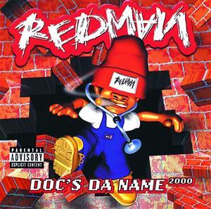 Redman - Doc's Da Name 2000 - Explicit Version - MP3 Download
