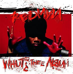 Redman - Whut? The Album - MP3 Download