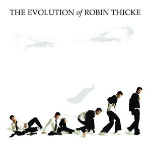 Robin Thicke - The Evolution of Robin Thicke - MP3 Download