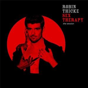 Robin Thicke - Sex Therapy: The Session - Edited Version - MP3 Download