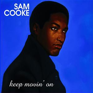 Sam Cooke - Keep Movin' On - Remastered - MP3 Download