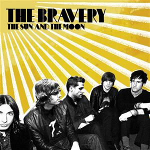 The Bravery - The Sun And The Moon - MP3 Download