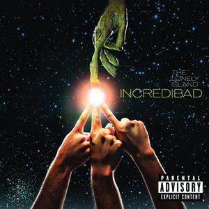 The Lonely Island - Incredibad - MP3 Download