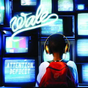 Wale - Attention Deficit - Edited Version - MP3 Download