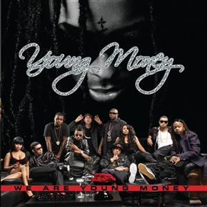 Young Money - We Are Young Money - Edited Version - MP3 Download